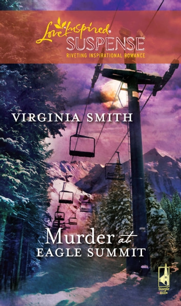 Murder at Eagle Summit ebook by Virginia Smith