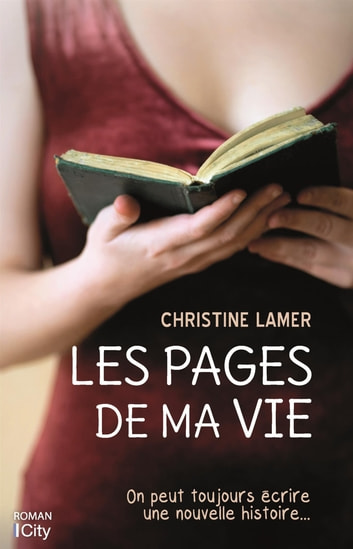 Les pages de ma vie ebook by Christine Lamer