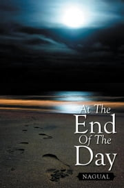 At The End Of The Day ebook by Nagual