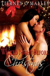 The Wicked Night Before Christmas ebook by Tierney O'Malley