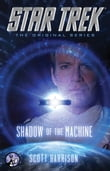 Star Trek: The Original Series: Shadow of the Machine