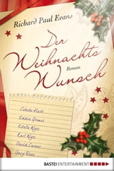 Der Weihnachtswunsch - Roman ebook by Richard Paul Evans