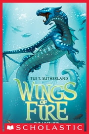 Wings of Fire Book Two: The Lost Heir ebook by Tui T. Sutherland