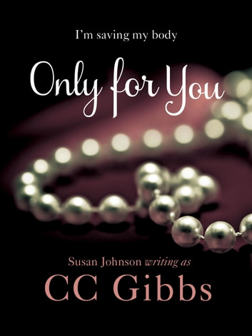 Only For You ebook by CC Gibbs