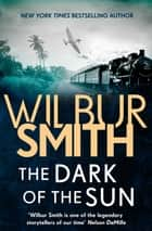 The Dark of the Sun ebook by Wilbur Smith