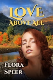 Love Above All ebook by Flora Speer