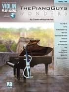 The Piano Guys - Wonders Songbook - Violin Play-Along Volume 58 ebook by The Piano Guys