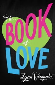 The Book of Love ebook by Lynn Weingarten