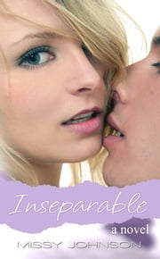 Inseparable ebook by Missy Johnson