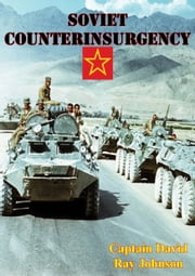 Soviet Counterinsurgency ebook by Captain David Ray Johnson