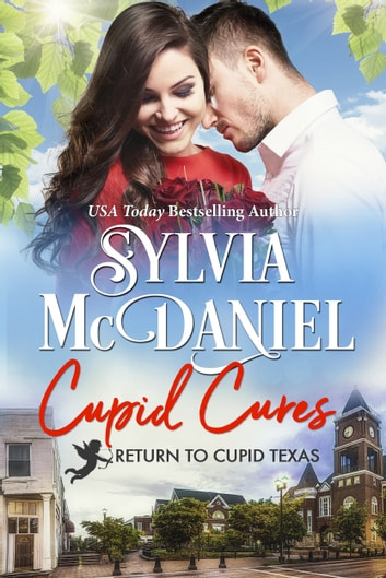 Cupid Cures - Small Town Contemporary Romance ebook by Sylvia McDaniel