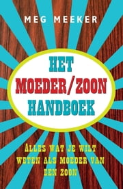 Het moeder/zoon handboek ebook by Kobo.Web.Store.Products.Fields.ContributorFieldViewModel
