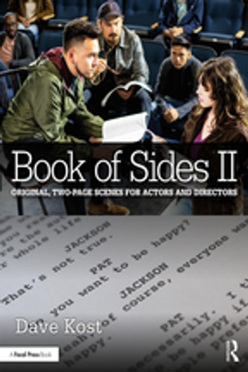 Book of Sides II - Original, Two-Page Scenes for Actors and Directors ebook by Dave Kost