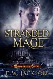 Stranded Mage ebook by D.W. Jackson