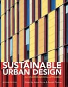 Sustainable Urban Design - An Environmental Approach ebook by Adam Ritchie, Randall Thomas