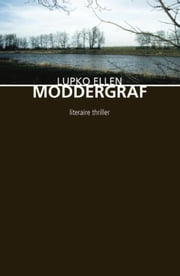 Moddergraf ebook by Lupko Ellen