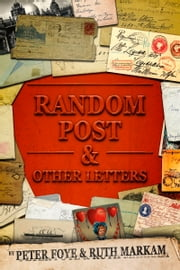 Random Post and Other Letters ebook by Peter Foye