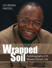 Wrapped Soil ebook by Uchenna Nwosu