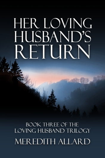 Her Loving Husband's Return ebook by Meredith Allard