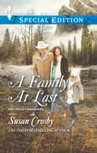 A Family, At Last ebook by Susan Crosby