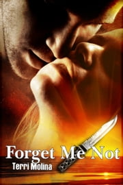Forget Me Not ebook by Terri Molina