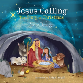 Jesus Calling: The Story of Christmas audiobook by Sarah Young