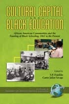 Cultural Capital and Black Education ebook by V.P. Franklin