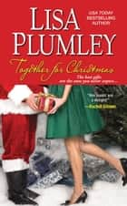 Together for Christmas ebook by Lisa Plumley
