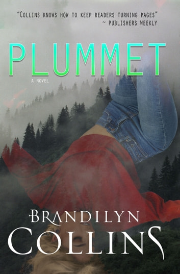 Plummet ebook by Brandilyn Collins