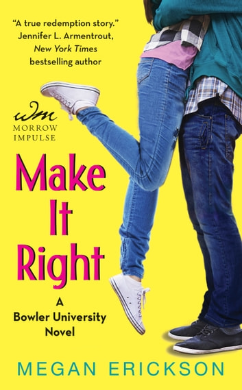 Make It Right - A Bowler University Novel ebook by Megan Erickson
