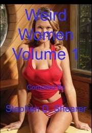 Weird Women Volume 01 ebook by Stephen Shearer