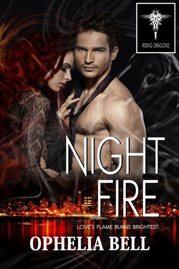 Night Fire ebook by Ophelia Bell