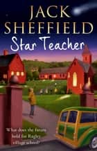 Star Teacher ebook by Jack Sheffield