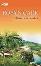 Brisas de novembro ebook by ROBYN CARR