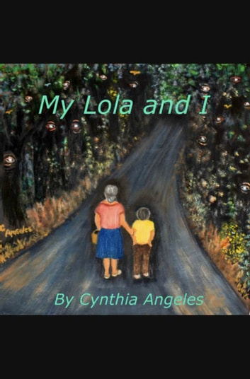 My Lola and I ebook by Cynthia Angeles