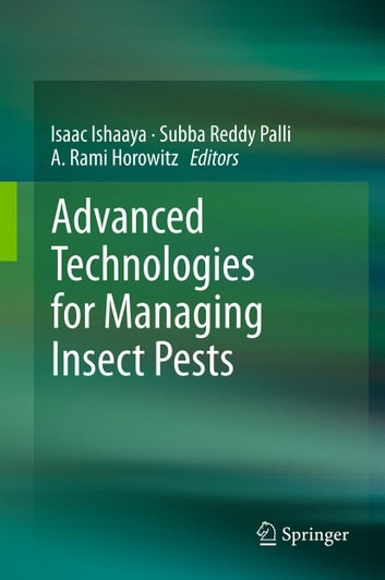 Advanced Technologies for Managing Insect Pests ebook by