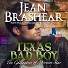 Texas Bad Boy audiobook by Jean Brashear