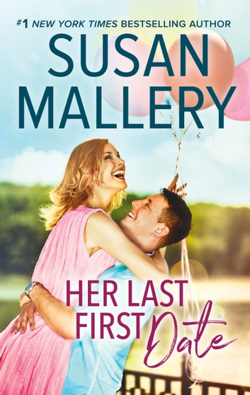 Her Last First Date ebook by Susan Mallery