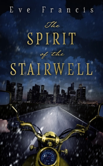 The Spirit of the Stairwell ebook by Eve Francis