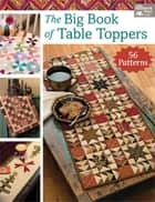 The Big Book of Table Toppers ebook by Karen M. Burns