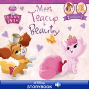 Palace Pets: Meet Teacup and Beauty - A Disney Read-Along | 2 Books in 1! ebook by Disney Book Group