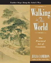 Walking in This World ebook by Julia Cameron