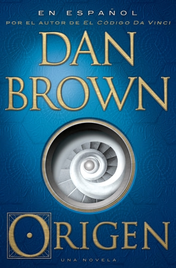 Origen (En espanol) ebook by Dan Brown