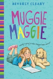 Muggie Maggie ebook by Beverly Cleary,Tracy Dockray