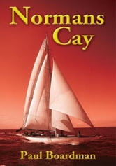 Normans Cay ebook by Paul Boardman