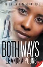 Both Ways ebook by Ileandra Young