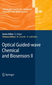 Optical Guided-wave Chemical and Biosensors II ebook by Mohammed Zourob,Akhlesh Lakhtakia