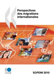 Perspectives des migrations internationales 2010 ebook by Collectif