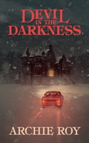 Devil in the Darkness ebook by Archie Roy