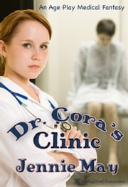 Dr. Cora's Clinic ebook by Jennie May